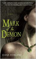 Mark of the Demon (Kara Gillian Series #1) by Diana Rowland: NOOK Book Cover