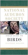 National Audubon Society Field Guide to North American Birds by NATIONAL AUDUBON SOCIETY: Book Cover