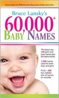 60,000+ Baby Names by Bruce Lansky: Book Cover