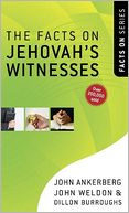 Facts on Jehovah's Witnesses, The by John Ankerberg: NOOK Book Cover