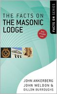 Facts on the Masonic Lodge, The by John Ankerberg: NOOK Book Cover