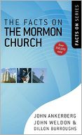 Facts on the Mormon Church, The by John Ankerberg: NOOK Book Cover