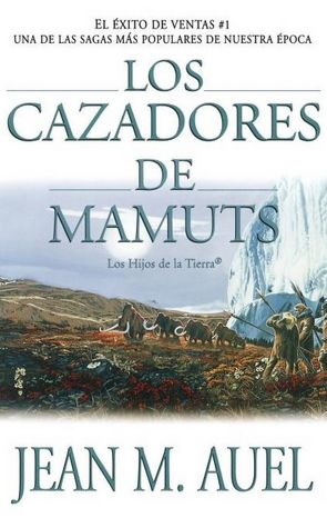 Books to download free for ipod Los cazadores de mamuts (The Mammoth Hunters) in English 9780743236041 MOBI