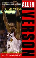 download Allen Iverson : Fear No One book