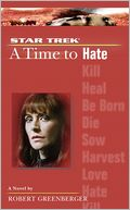 download Star Trek The Next Generation : A Time to Hate (Star Trek: The Next Generation Series) book