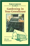Gardening in Your Greenhouse by Mark Freeman: Book Cover