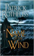 The Name of the Wind (Kingkiller Chronicles Series #1) by Patrick Rothfuss: Book Cover