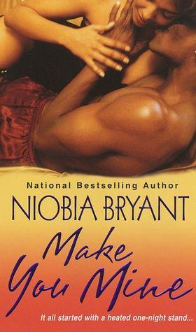 Pdf books free download for kindle Make You Mine 9780758231413 in English by Niobia Bryant CHM ePub PDB