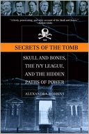 Secrets of the Tomb by Alexandra Robbins: NOOK Book Cover