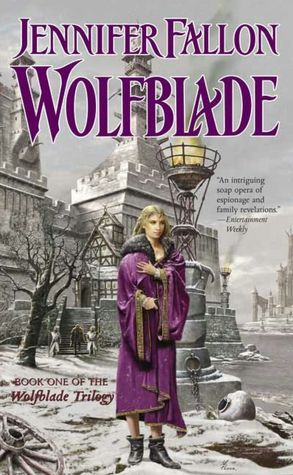 Wolfblade: Book One of the Wolfblade Trilogy