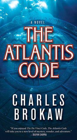 Text book downloads Atlantis Code (English literature)  9780765354358 by Charles Brokaw