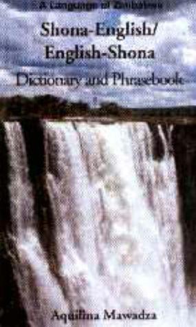 Shona-English/English-Shona Dictionary And Phrasebook