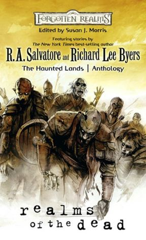 English free ebooks download Realms of the Dead: A Forgotten Realms Anthology English version 9780786953639 FB2 ePub by R. A. Salvatore
