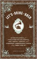 Let's Bring Back by Lesley M. M. Blume: Book Cover