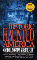 Historic Haunted America by Michael Norman: Book Cover