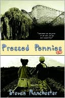 Pressed Pennies by Steven Manchester: Book Cover