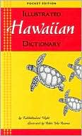 Illustrated Hawaiian Dictionary by Kahikahealani Wight: Book Cover