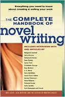 The Complete Handbook of Novel Writing by Editors Of Writers Digest Books: Book Cover