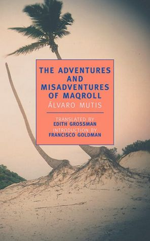 Download book in pdf free The Adventures and Misadventures of Maqroll by Alvaro Mutis in English