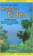 download Back to Eden : A Human Interest Story of Health and Restoration to Be Found in Herb, Root, and Bark book