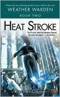 download Heat Stroke (Weather Warden Series #2) book