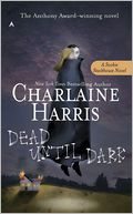 Dead until Dark (Sookie Stackhouse / Southern Vampire Series #1) (True Blood)