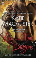 Love in the Time of Dragons (Light Dragons Series #1) by Katie MacAlister: NOOK Book Cover