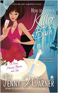 How to Crash a Killer Bash (Party Planning Mystery Series #2) by Penny Warner: NOOK Book Cover