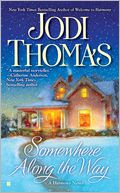Somewhere Along the Way (Harmony Series #2) by Jodi Thomas: NOOK Book Cover