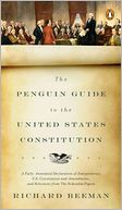 download The Penguin Guide to the United States Constitution : A Fully Annotated Declaration of Independence, U.S. Constitution and Amendments,and Selections from The Federalist Papers book