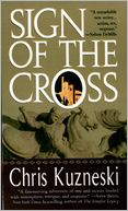 Sign of the Cross by Chris Kuzneski: NOOK Book Cover