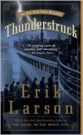 Thunderstruck by Erik Larson: Book Cover