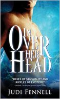 In Over Her Head by Judi Fennell: NOOK Book Cover