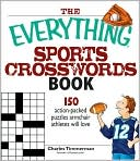 The Everything Sports Crosswords Book by Charles Timmerman: Book Cover