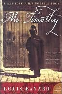 Mr. Timothy by Louis Bayard: Book Cover