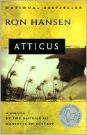 Atticus by Ron Hansen: Book Cover