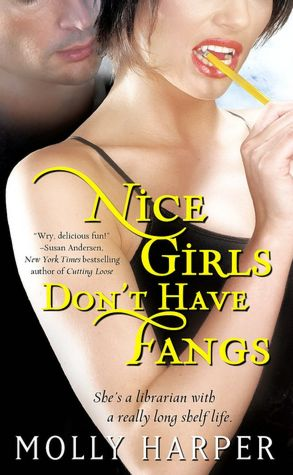 Nice Girls Don't Have Fangs (Jane Jameson Series #1)