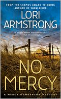 No Mercy (Mercy Gunderson Series #1) by Lori Armstrong: Book Cover