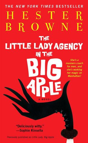 Text books to download Little Lady Agency in the Big Apple by Hester Browne ePub MOBI