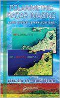 download Polarimetric Radar Imaging : From Basics to Applications book