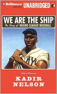 We Are the Ship by Kadir Nelson: CD Audiobook Cover