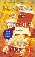 Running with Scissors by Augusten Burroughs: NOOK Book Cover