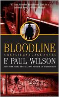 Bloodline (Repairman Jack Series #11) by F. Paul Wilson: NOOK Book Cover