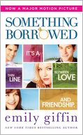 Something Borrowed by Emily Giffin: NOOK Book Cover