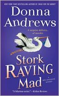 Stork Raving Mad (Meg Langslow Series #12) by Donna Andrews: NOOK Book Cover