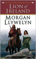 Lion of Ireland by Morgan Llywelyn: NOOK Book Cover