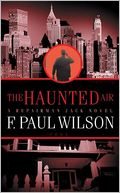 The Haunted Air (Repairman Jack Series #6) by F. Paul Wilson: NOOK Book Cover