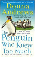 The Penguin Who Knew Too Much (Meg Langslow Series #8) by Donna Andrews: NOOK Book Cover