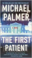 The First Patient by Michael Palmer: NOOK Book Cover
