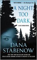 A Night Too Dark (Kate Shugak Series #17) by Dana Stabenow: NOOK Book Cover
